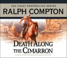 Death Along the Cimarron: a Ralph Compton Novel (Ralph Compton Novels)