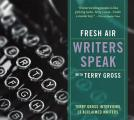 Fresh Air: Writers Speak with Terry Gross CD (Abridged) Cover