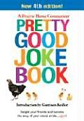 Pretty Good Joke Book 4th Edition