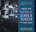 Fresh Air: The Best of Stage & Screen