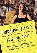 Educating Esme Diary of a Teachers First Year