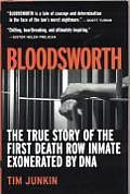 Bloodsworth: The True Story of the First Death Row Inmate Exonerated by DNA (Shannon Ravenel Books) Cover