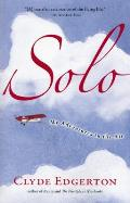 Solo: My Adventures in the Air (Shannon Ravenel Books) Cover
