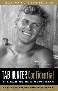 Tab Hunter Confidential: The Making of a Movie Star Cover
