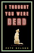I Thought You Were Dead Signed Edition Cover