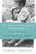 The End of the World as We Know It: Scenes from a Life Cover