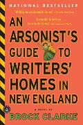 Arsonists Guide to Writers Homes in New England