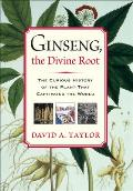 Ginseng, the Divine Root Cover