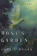 Rose's Garden: A Novel