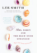 Mrs Darcy & the Blue Eyed Stranger