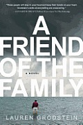 A Friend of the Family: A Novel Cover
