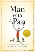 Man with a Pan: Culinary Adventures of Fathers Who Cook for Their Families Cover