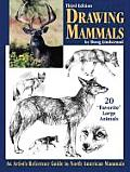 Drawing Mammals 3rd Edition An Artists Reference