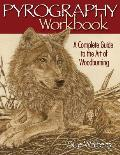 Pyrography Workbook: A Complete Guide to the Art of Woodburning Cover