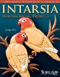 Intarsia: Woodworking Projects with Pattern(s)
