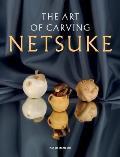 The Art of Carving Netsuke