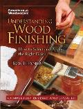 Understanding Wood Finishing: How to Select and Apply the Right Finish