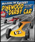 Building the Fastest Pinewood Derby Car: Speed Secrets for Crossing the Finish Line First! Cover