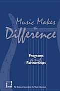 Music Makes the Difference: Programs and Partnerships