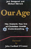 Our Age: The Historic New Era of Christian/Jewish Understanding