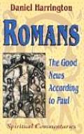 Romans The Good News According To Paul