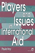Players & Issues In International Aid