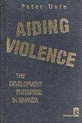 Aiding Violence the Development Enterpri