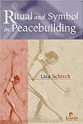 Ritual & Symbol In Peacebuilding