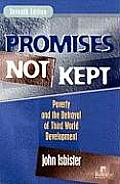 Promises Not Kept Poverty & The Betr 7th Edition