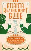 Atlanta Restaurant Guide: 3rd Edition