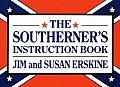 Southerner's Instruction Book