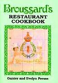 Broussards Restaurant Cookbook