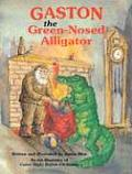 Gaston(r) the Green-Nosed Alligator