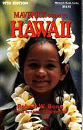 Maverick Guide To Hawaii 20th Edition