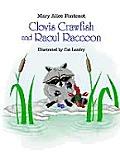 Clovis Crawfish and Raoul Raccoon