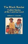 The Black Border: Gullah Stories of the Carolina Coast