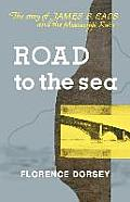 Road to the Sea: The Story of...