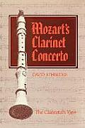 Mozart's Clarinet Concerto: The Clarinetist's View