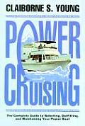 Power Cruising 2nd Edition Complete Guide To Selecting