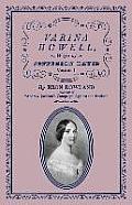 Varina Howell: Wife of Jefferson Davis: Volume I