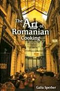 The Art of Romanian Cooking