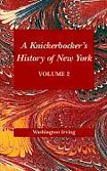 Knickerbockers History of New York Volume II