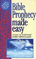 Bible Prophency Made Easy An Easy