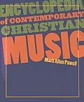 Encyclopedia of Contemporary Christian Music with CDROM (Recent Releases)