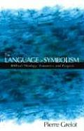 Language of Symbolism Biblical Theology Semantics & Exegesis