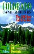 Colorado Campgrounds The 100 Best & All