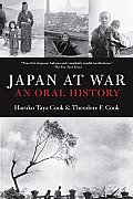 Japan at war :an oral history