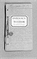 Intimacy & Terror Soviet Diaries Of The