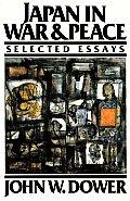 Japan In War & Peace Selected Essays