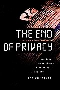 End Of Privacy How Total Surveillance